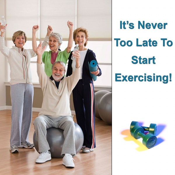 Never Too Late to Exercise